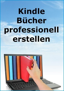 Kindle-Bücher professionell erstellen